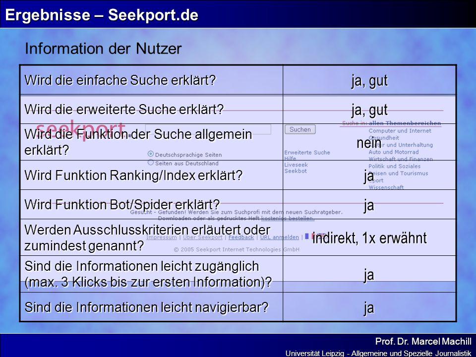 Prof. Dr. Marcel Machill Universität Leipzig - Allgemeine und Spezielle Journalistik Ergebnisse – Seekport.de Information der Nutzer Wird die einfache