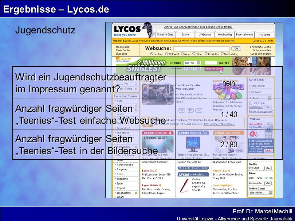 Prof. Dr. Marcel Machill Universität Leipzig - Allgemeine und Spezielle Journalistik Ergebnisse – Lycos.de Jugendschutz Wird ein Jugendschutzbeauftrag