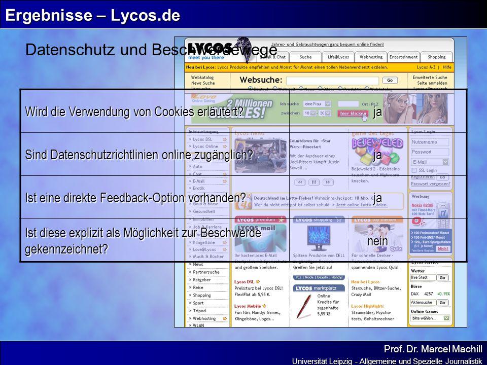 Prof. Dr. Marcel Machill Universität Leipzig - Allgemeine und Spezielle Journalistik Ergebnisse – Lycos.de Datenschutz und Beschwerdewege Wird die Ver