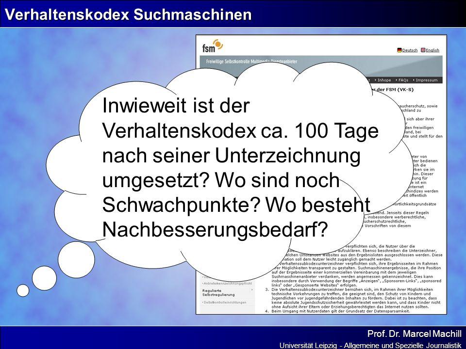 Prof. Dr. Marcel Machill Universität Leipzig - Allgemeine und Spezielle Journalistik Verhaltenskodex Suchmaschinen Inwieweit ist der Verhaltenskodex c