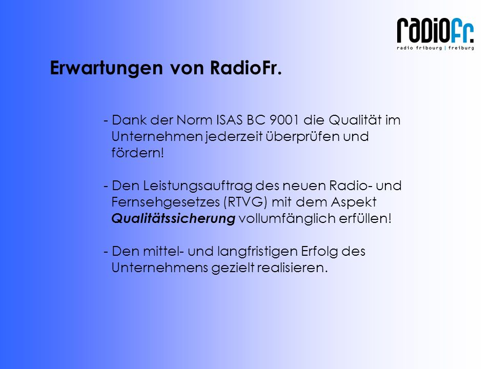 - Dank der Norm ISAS BC 9001 die Qualität im Unternehmen jederzeit überprüfen und fördern.