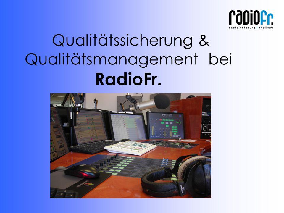 Qualitätssicherung & Qualitätsmanagement bei RadioFr.