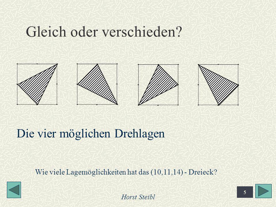 Horst Steibl 5 Gleich oder verschieden? Die vier möglichen Drehlagen Wie viele Lagemöglichkeiten hat das (10,11,14) - Dreieck?