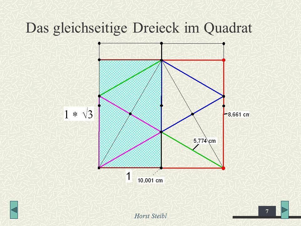 Horst Steibl 7 Das gleichseitige Dreieck im Quadrat