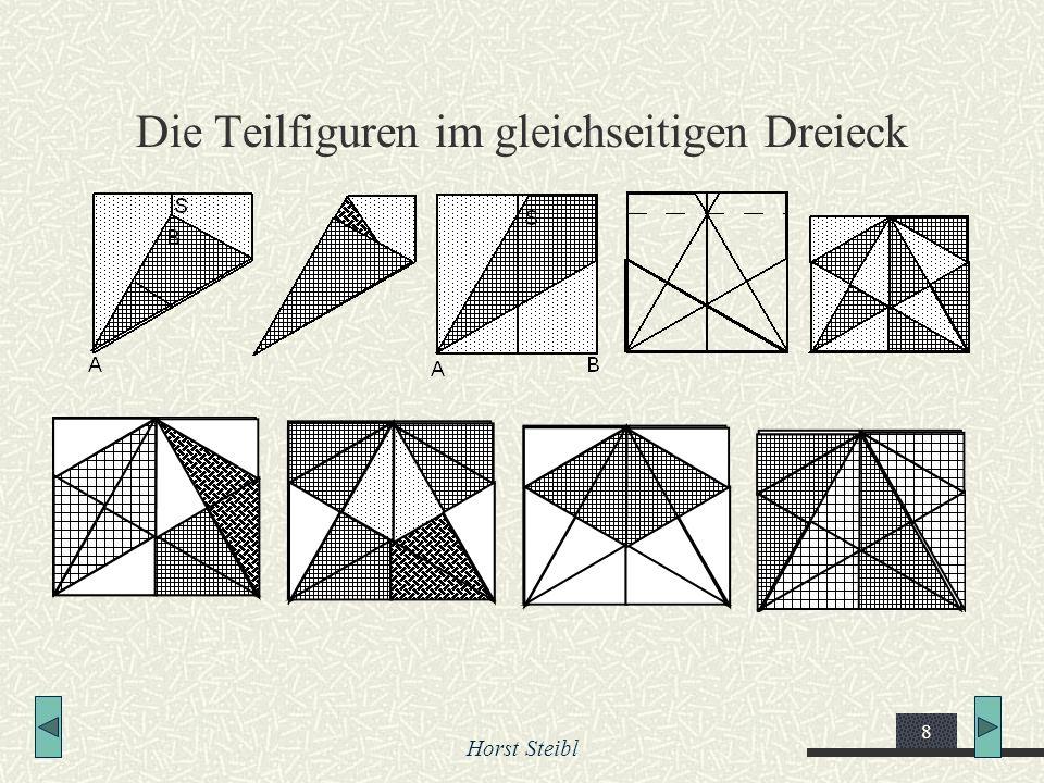 Horst Steibl 8 Die Teilfiguren im gleichseitigen Dreieck