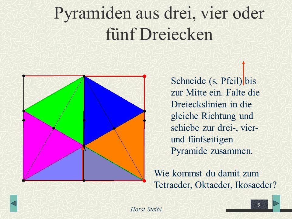 Horst Steibl 9 Pyramiden aus drei, vier oder fünf Dreiecken Schneide (s. Pfeil) bis zur Mitte ein. Falte die Dreieckslinien in die gleiche Richtung un