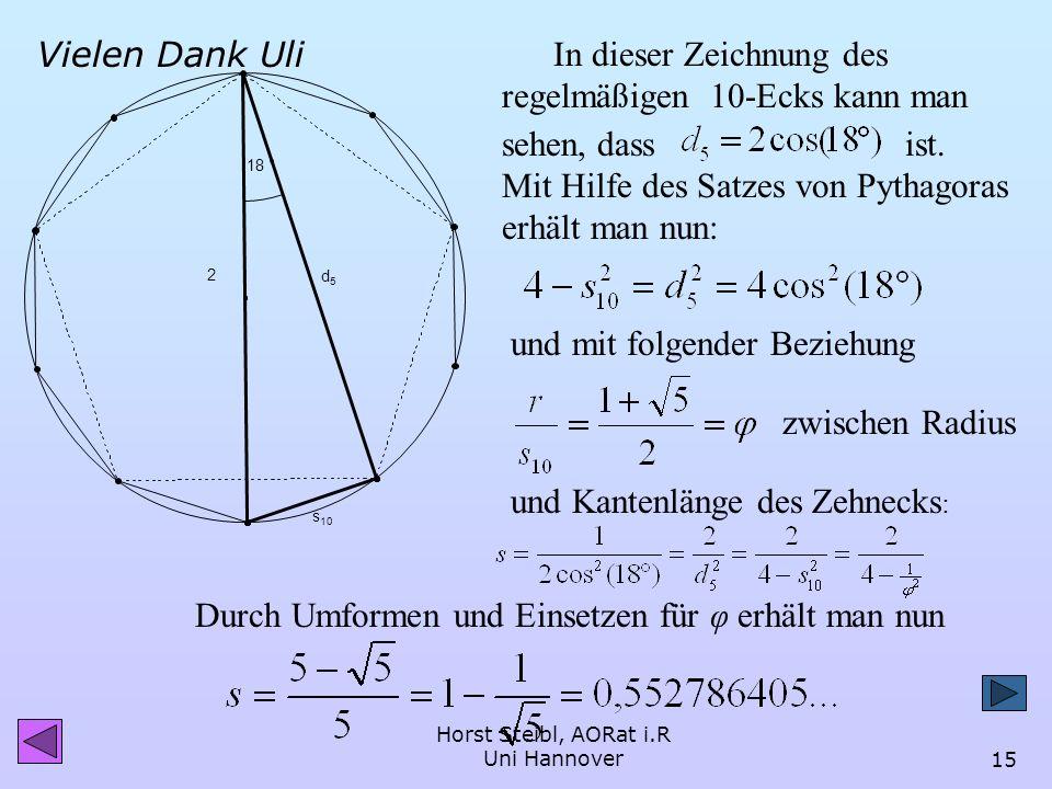 Horst Steibl, AORat i.R Uni Hannover14 bzw. mit den Additionstheoremen der Trigonometrischen Funktionen: Klaus Ulrich Guder hat mir freundlicherweise