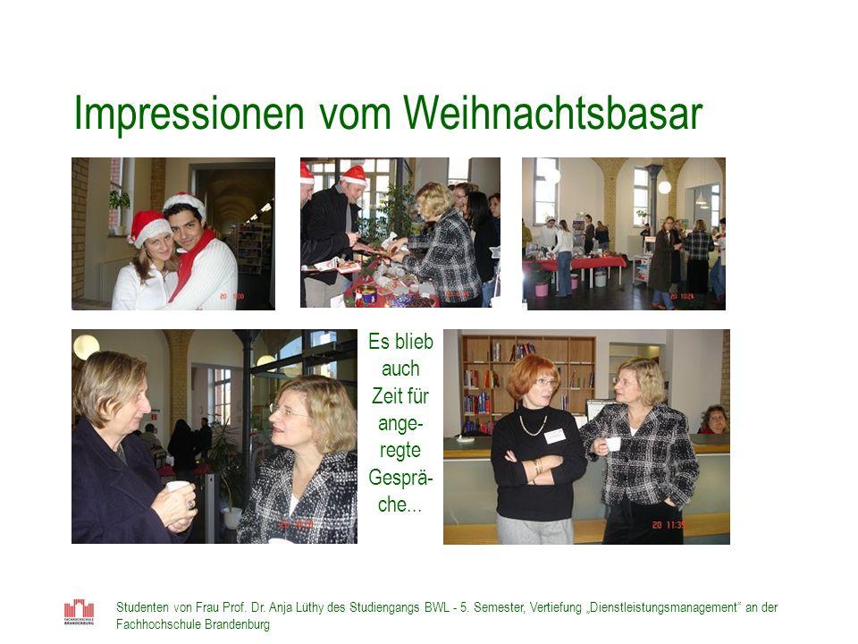 Studenten von Frau Prof. Dr. Anja Lüthy des Studiengangs BWL - 5. Semester, Vertiefung Dienstleistungsmanagement an der Fachhochschule Brandenburg Imp