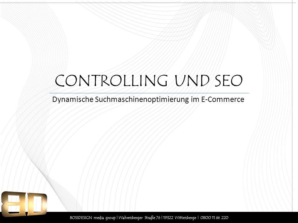 CONTROLLING UND SEO Dynamische Suchmaschinenoptimierung im E-Commerce