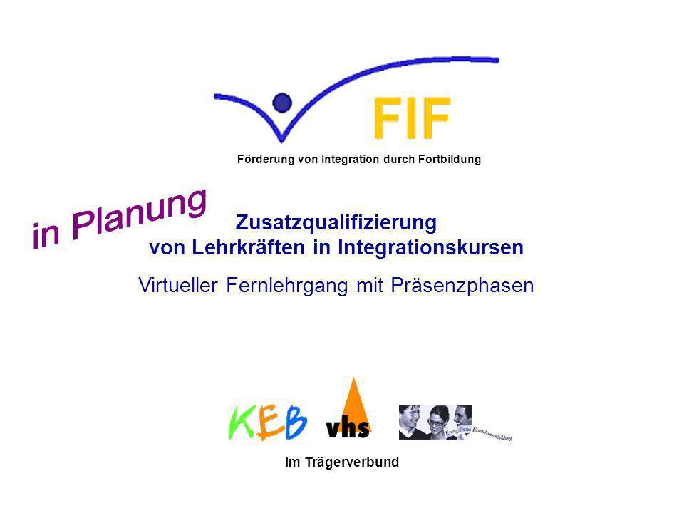 die FIF-Zusatzqualifizierung vermittelt praxisnahe Kenntnisse der Deutsch als Zweitsprache- und Integrationsförderung qualifiziert für die Tätigkeit als Lehrkraft DaZ in der Erwachsenenbildung ist für viele KL Voraussetzung für die Tätigkeit in vom BAMF geförderten Kursen Förderung von Integration durch Fortbildung