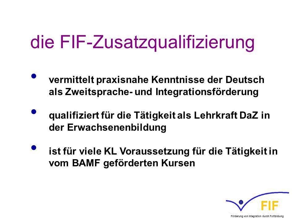 die FIF-Zusatzqualifizierung vermittelt praxisnahe Kenntnisse der Deutsch als Zweitsprache- und Integrationsförderung qualifiziert für die Tätigkeit a