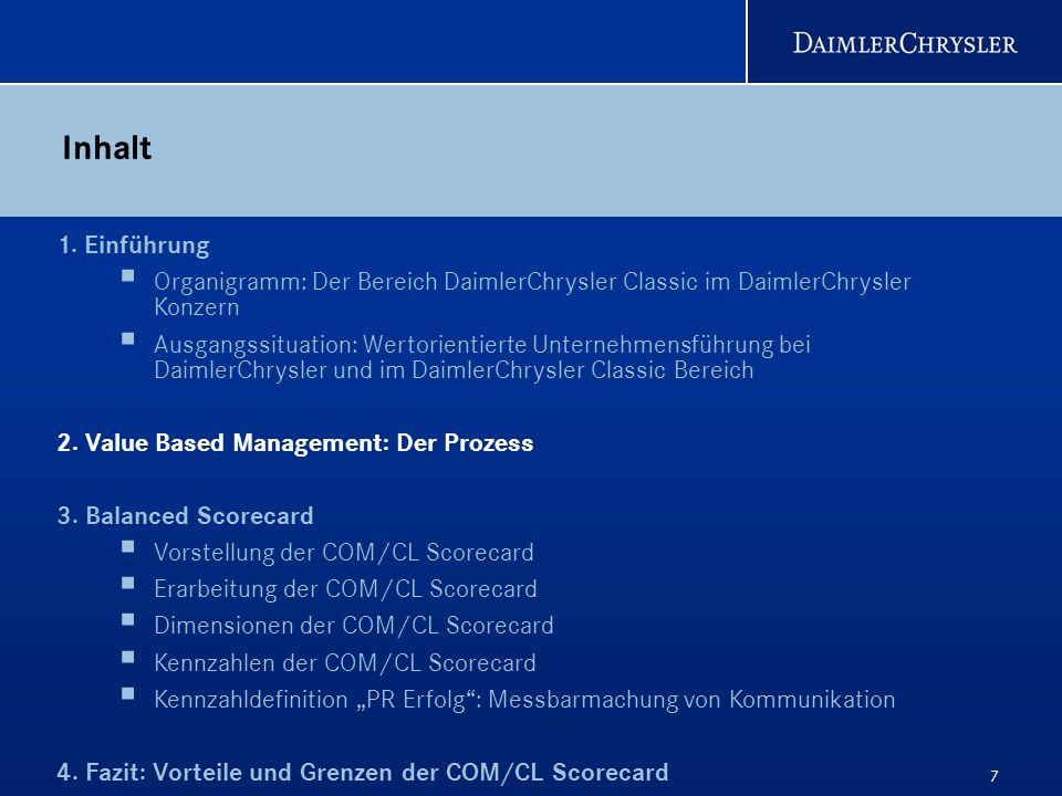 7 Inhalt 1. Einführung Organigramm: Der Bereich DaimlerChrysler Classic im DaimlerChrysler Konzern Ausgangssituation: Wertorientierte Unternehmensführ