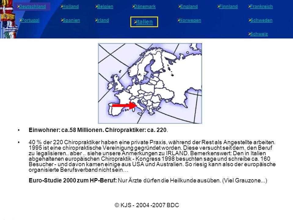 © KJS - 2004 -2007 BDC Einwohner: ca.58 Millionen.