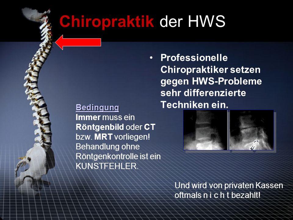 Professionelle Chiropraktiker setzen gegen HWS-Probleme sehr differenzierte Techniken ein.