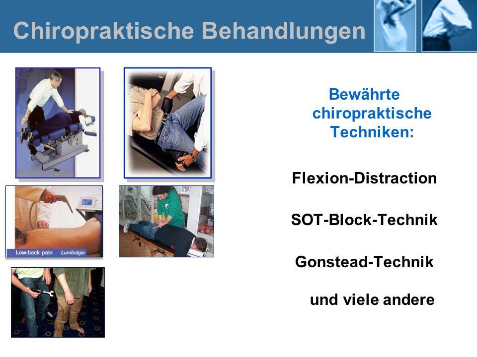 Bewährte chiropraktische Techniken: Flexion-Distraction SOT-Block-Technik Gonstead-Technik und viele andere Chiropraktische Behandlungen