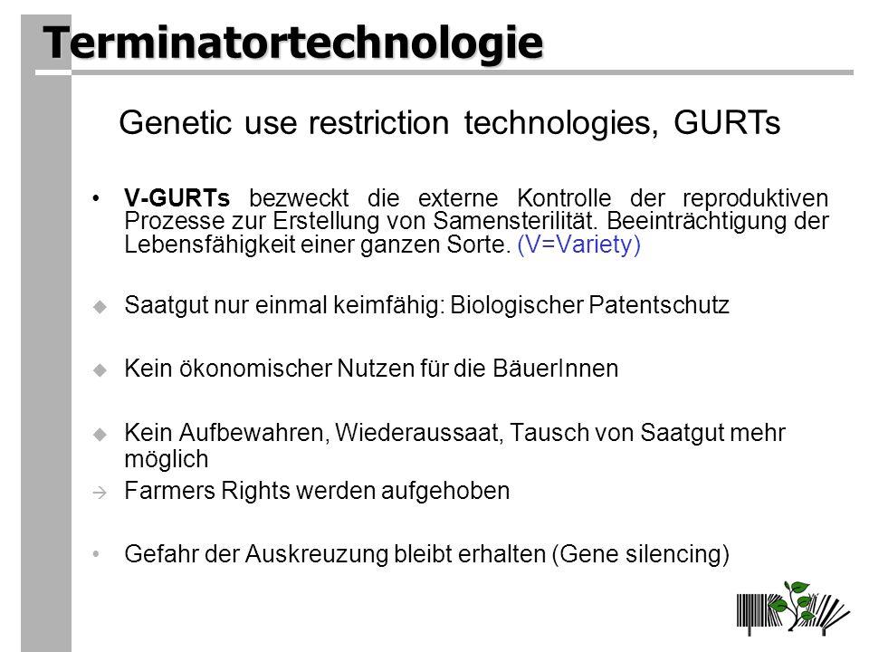 Terminatortechnologie V-GURTs bezweckt die externe Kontrolle der reproduktiven Prozesse zur Erstellung von Samensterilität.