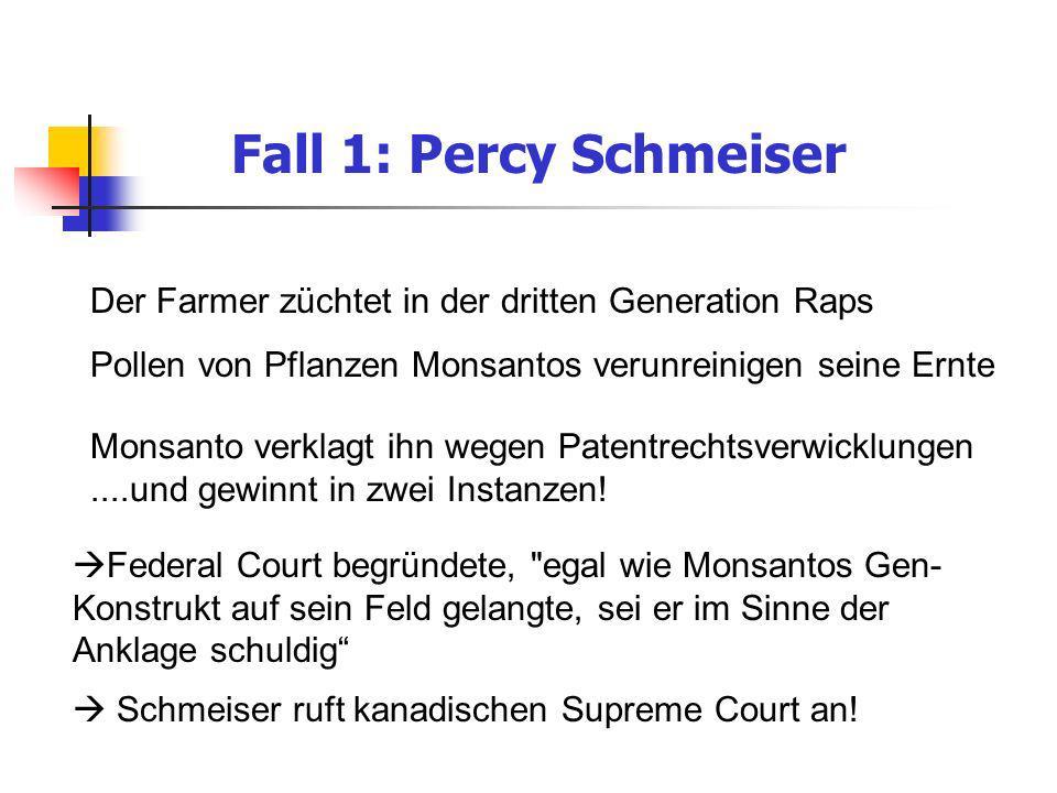Fall 1: Percy Schmeiser Federal Court begründete,