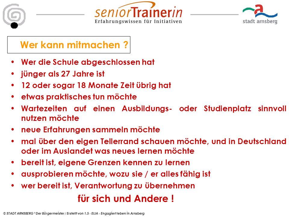 © STADT ARNSBERG ° Der Bürgermeister / Erstellt von 1.5 - ELIA - Engagiert leben in Arnsberg Und was habe ich davon .