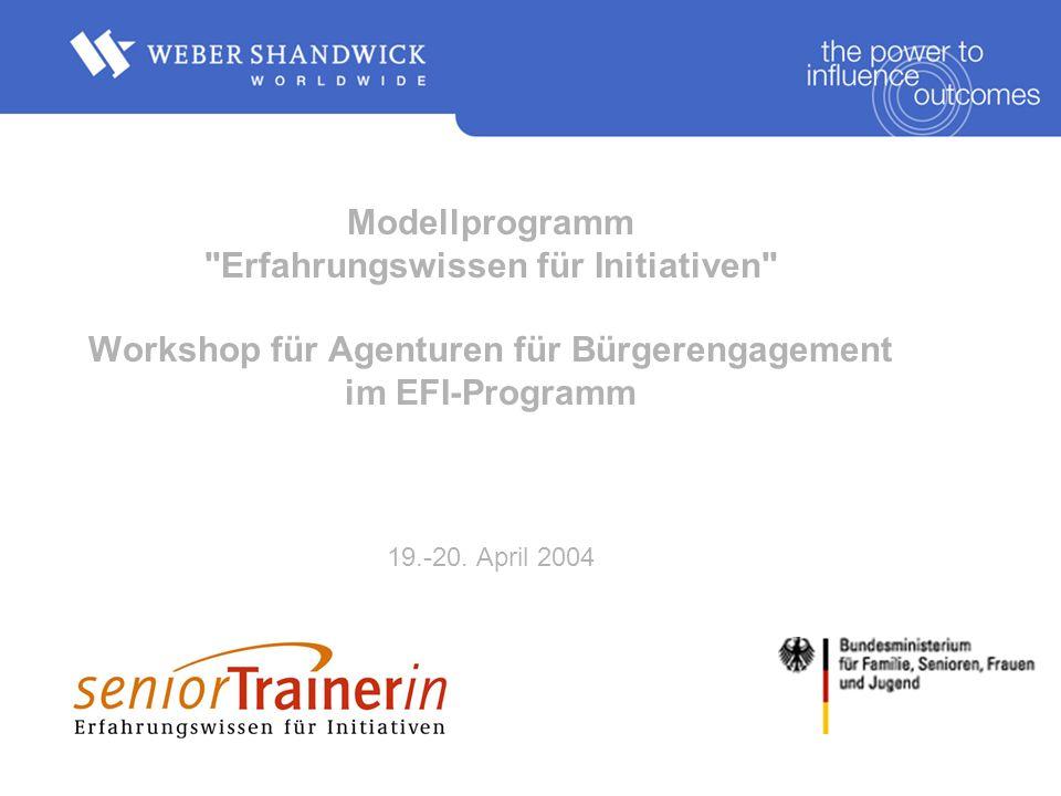 Modellprogramm Erfahrungswissen für Initiativen Workshop für Agenturen für Bürgerengagement im EFI-Programm 19.-20.