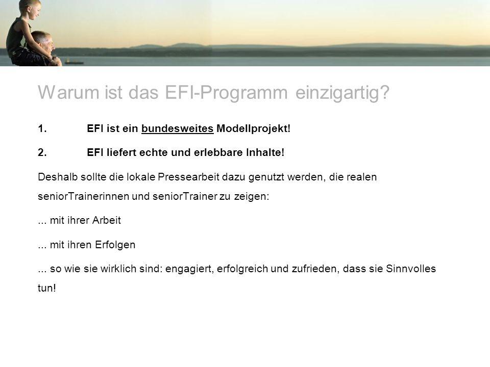 Warum ist das EFI-Programm einzigartig. 1. EFI ist ein bundesweites Modellprojekt.