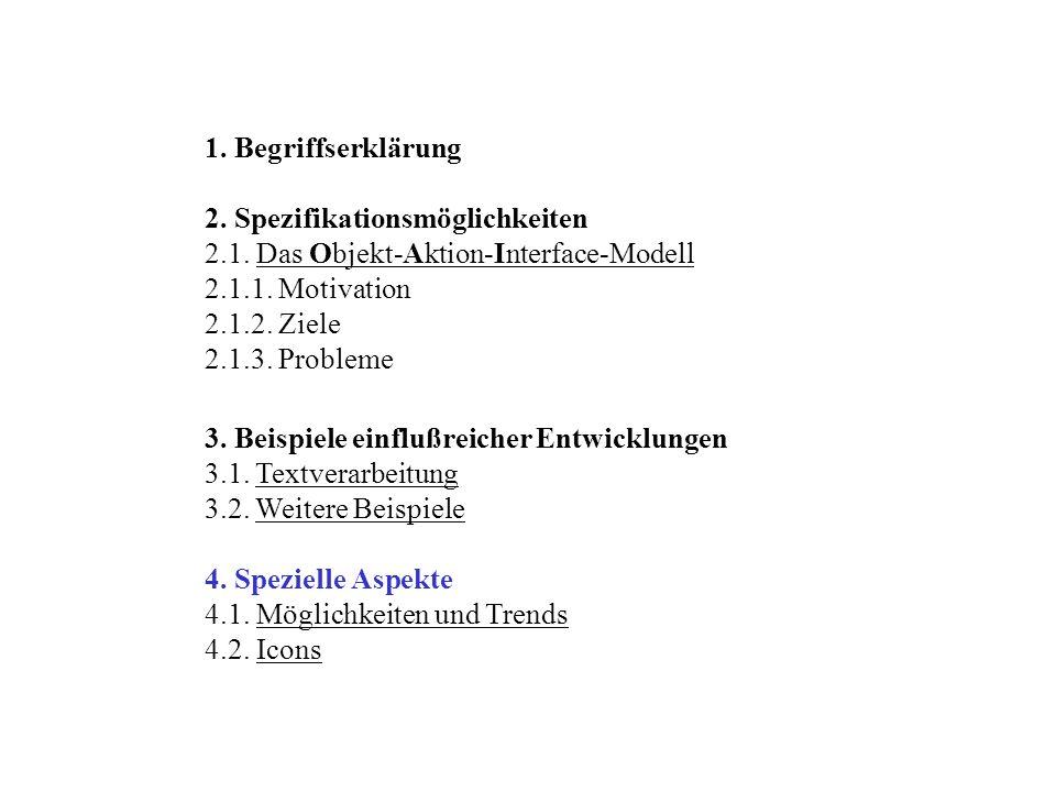 1.Begriffserklärung 2. Spezifikationsmöglichkeiten 2.1.