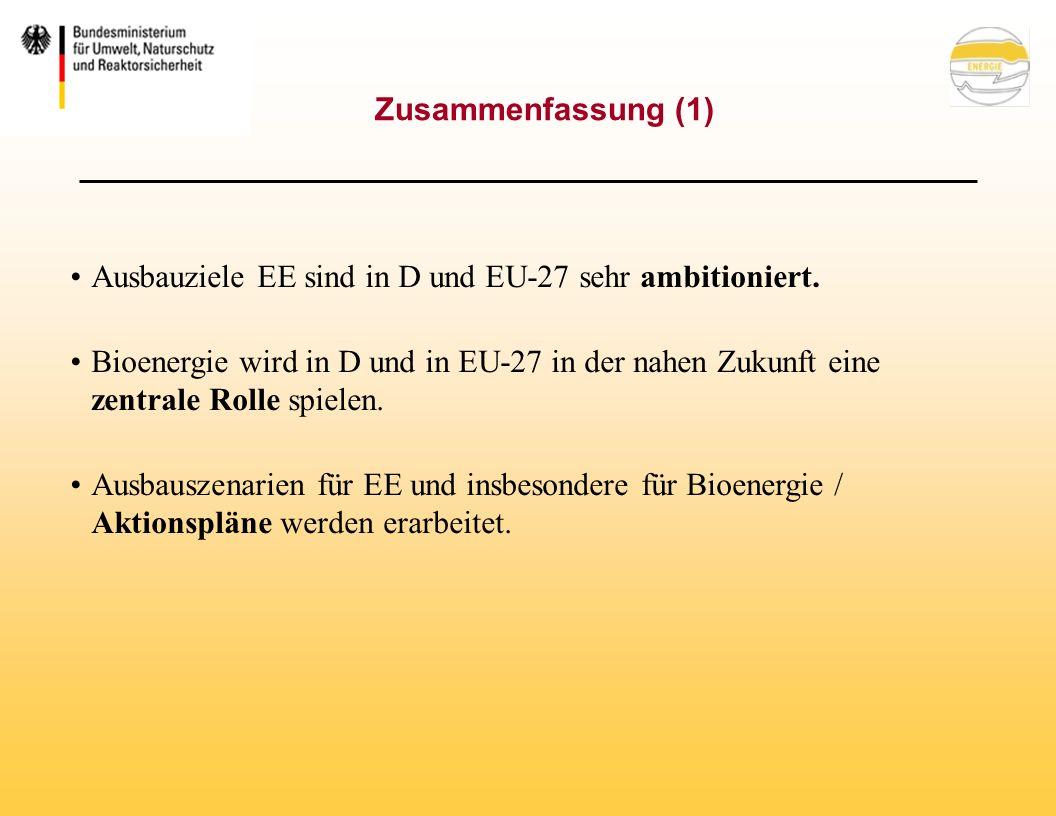 Ausbauziele EE sind in D und EU-27 sehr ambitioniert.