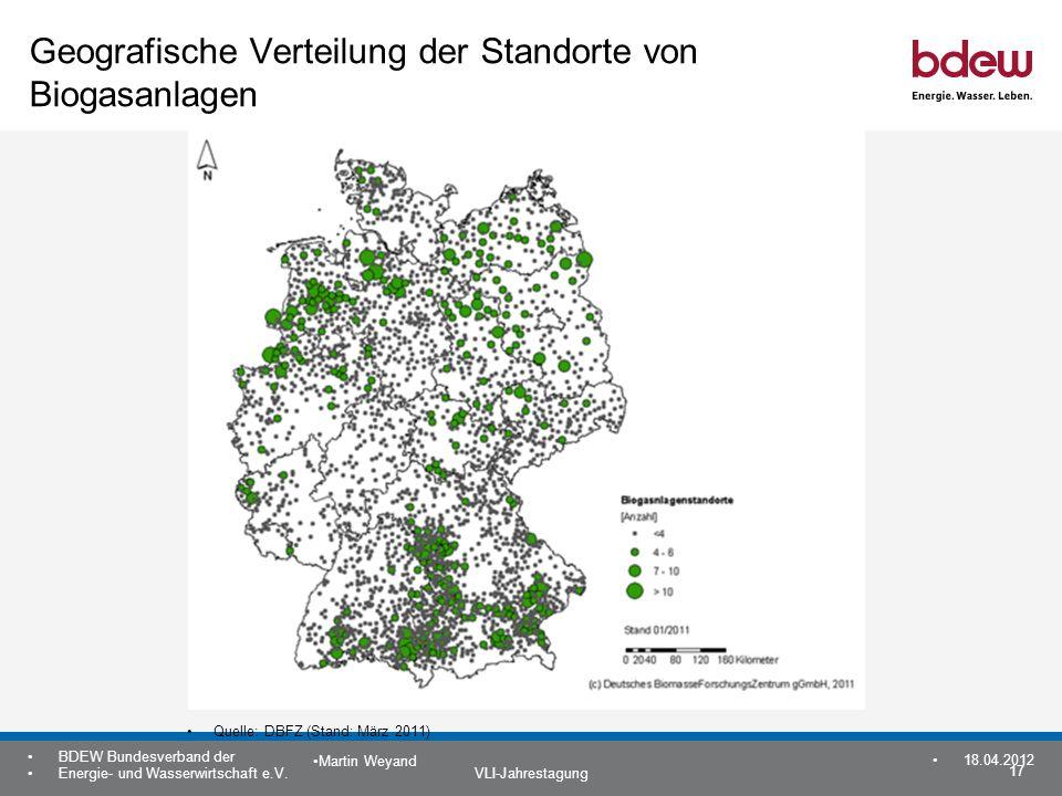 17 BDEW Bundesverband der Energie- und Wasserwirtschaft e.V. VLI-Jahrestagung Martin Weyand 18.04.2012 Geografische Verteilung der Standorte von Bioga