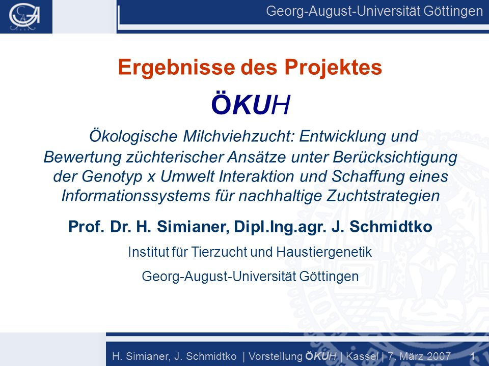 Georg-August-Universität Göttingen 12 H.Simianer, J.
