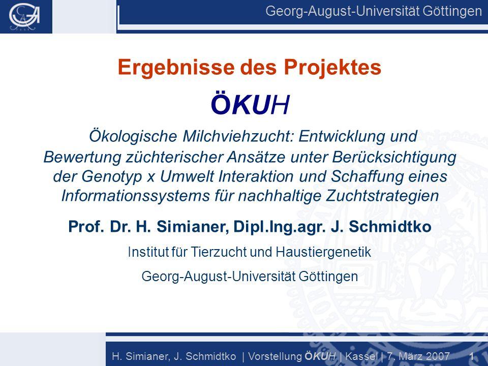 Georg-August-Universität Göttingen 1 H. Simianer, J.