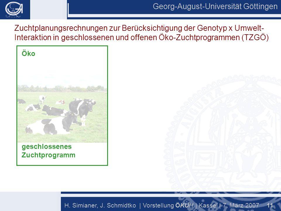 Georg-August-Universität Göttingen 11 H. Simianer, J.