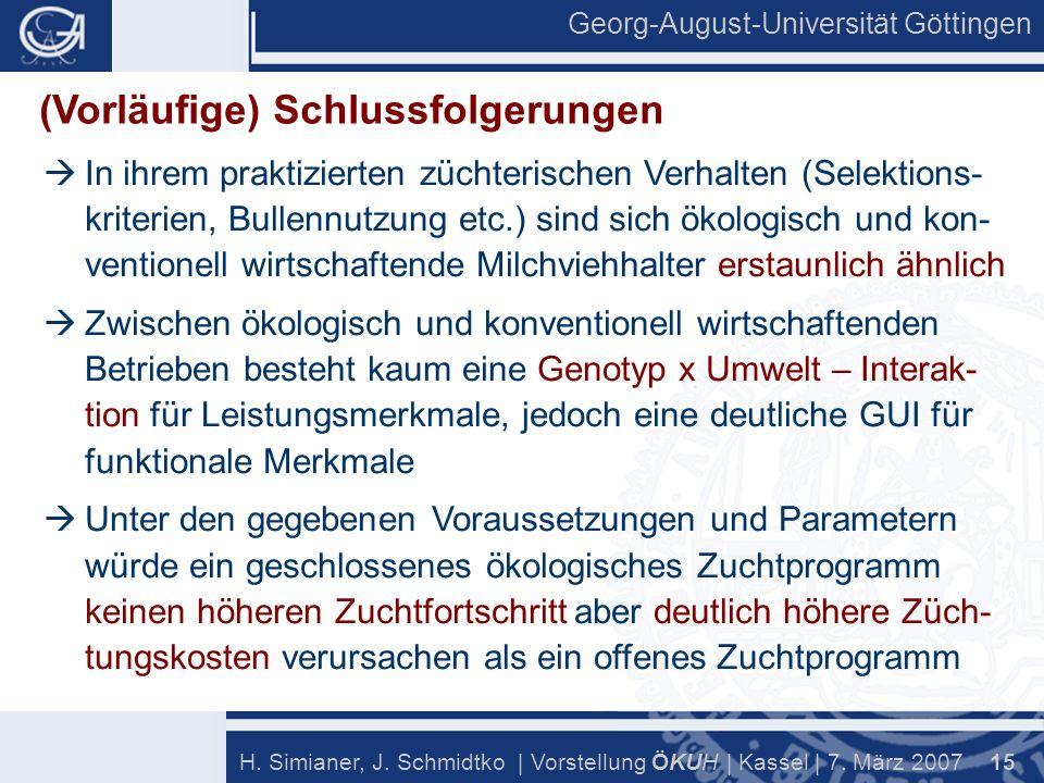 Georg-August-Universität Göttingen 15 H. Simianer, J.