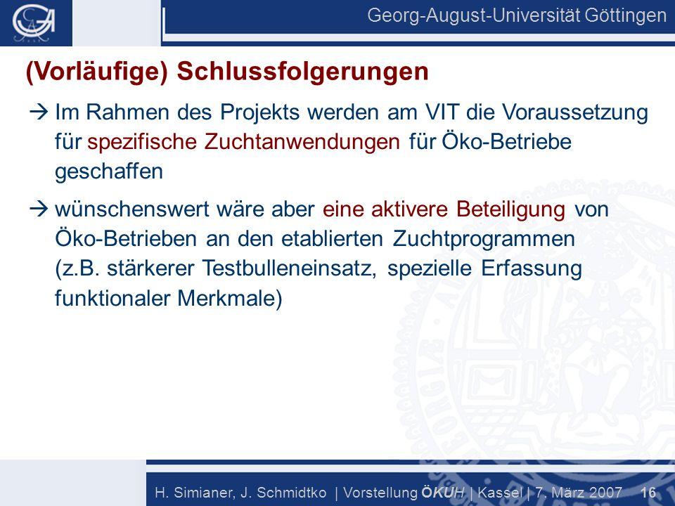 Georg-August-Universität Göttingen 16 H. Simianer, J.