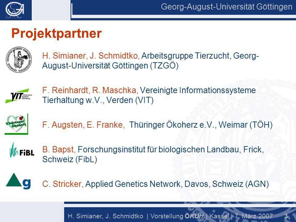 Georg-August-Universität Göttingen 3 H. Simianer, J.