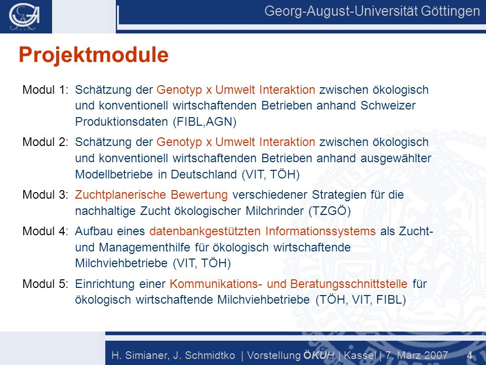 Georg-August-Universität Göttingen 5 H.Simianer, J.
