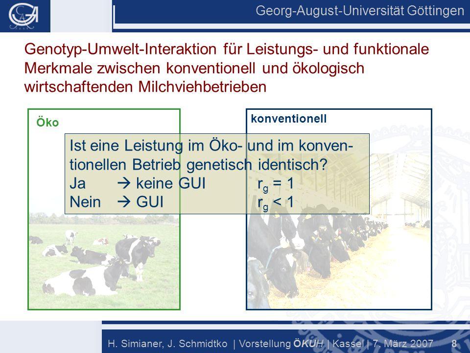 Georg-August-Universität Göttingen 8 H. Simianer, J.