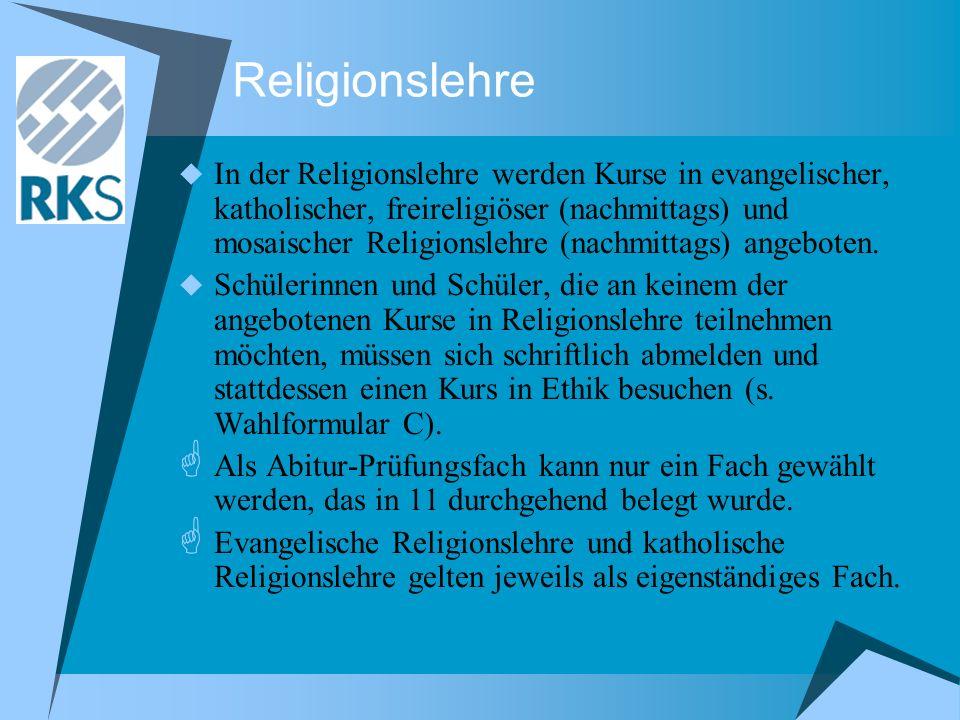 Religionslehre In der Religionslehre werden Kurse in evangelischer, katholischer, freireligiöser (nachmittags) und mosaischer Religionslehre (nachmitt