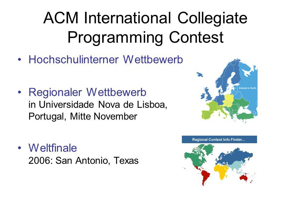 ACM International Collegiate Programming Contest Hochschulinterner Wettbewerb Regionaler Wettbewerb in Universidade Nova de Lisboa, Portugal, Mitte No