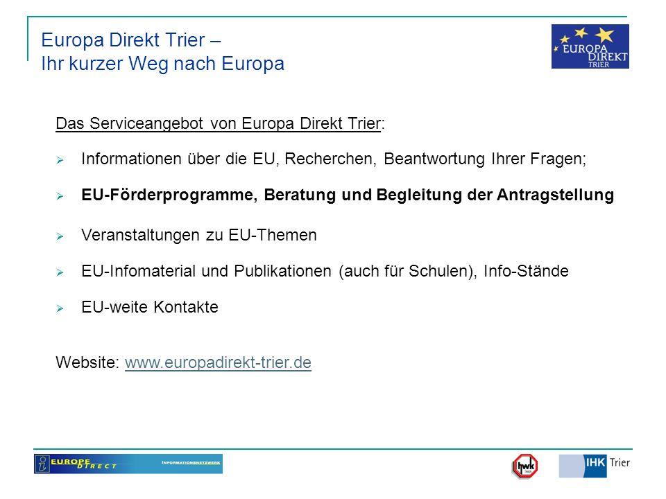 Europa Direkt Trier + EIC Trier - Europaservice unter einem Dach: Europa Direkt Trier ergänzt das Serviceangebot für die Wirtschaft (KMU) der EIC Trier GmbH im Enterprise Europe Network der EU (ehem.