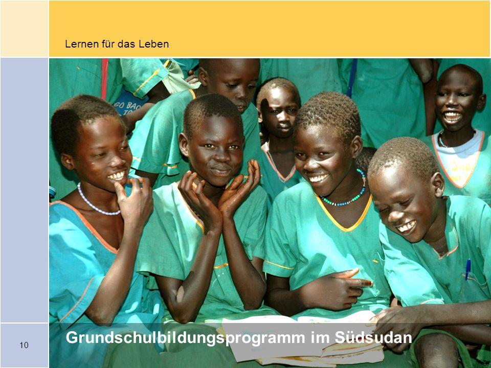 10 Lernen für das Leben Grundschulbildungsprogramm im Südsudan