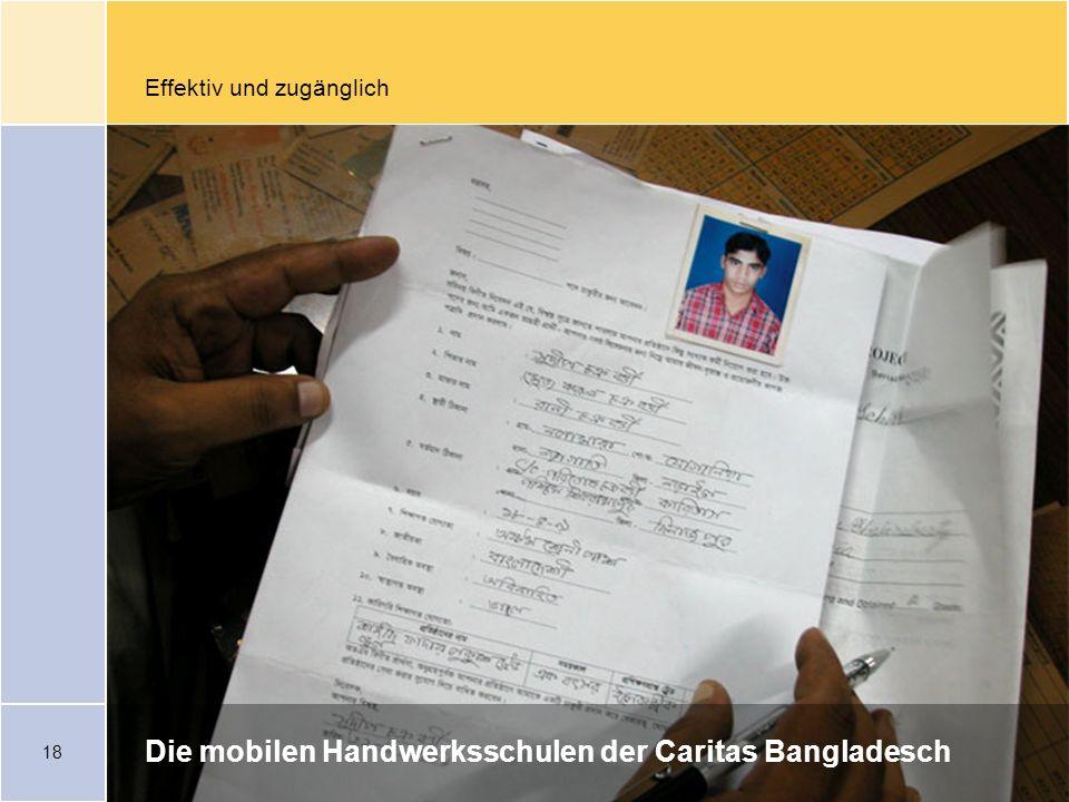 18 Effektiv und zugänglich Die mobilen Handwerksschulen der Caritas Bangladesch