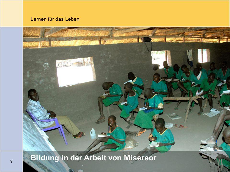9 Lernen für das Leben Bildung in der Arbeit von Misereor
