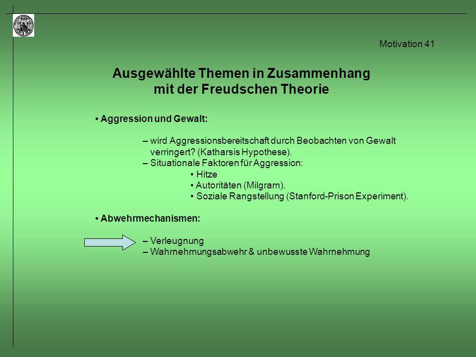 Motivation 42 Abwehrmechanismen: Verleugnung – Lazarus et al.