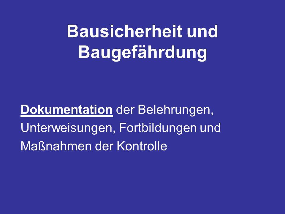 Dokumentation der Belehrungen, Unterweisungen, Fortbildungen und Maßnahmen der Kontrolle
