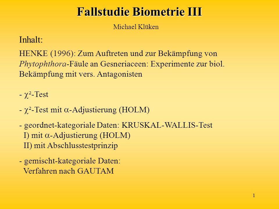 1 Inhalt: HENKE (1996): Zum Auftreten und zur Bekämpfung von Phytophthora-Fäule an Gesneriaceen: Experimente zur biol. Bekämpfung mit vers. Antagonist