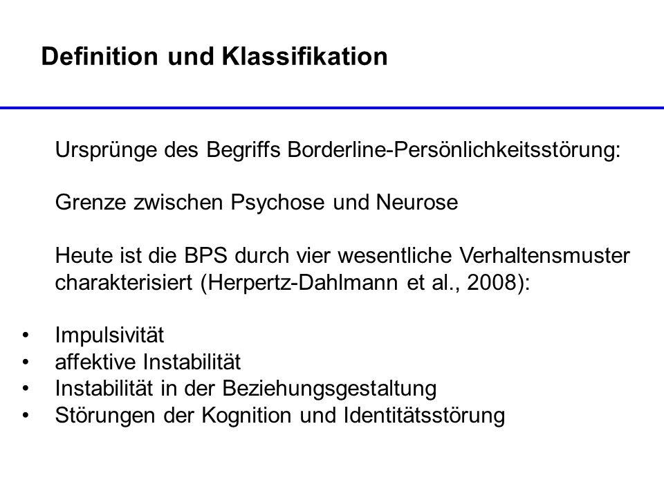 Definition und Klassifikation Ursprünge des Begriffs Borderline-Persönlichkeitsstörung: Grenze zwischen Psychose und Neurose Heute ist die BPS durch v