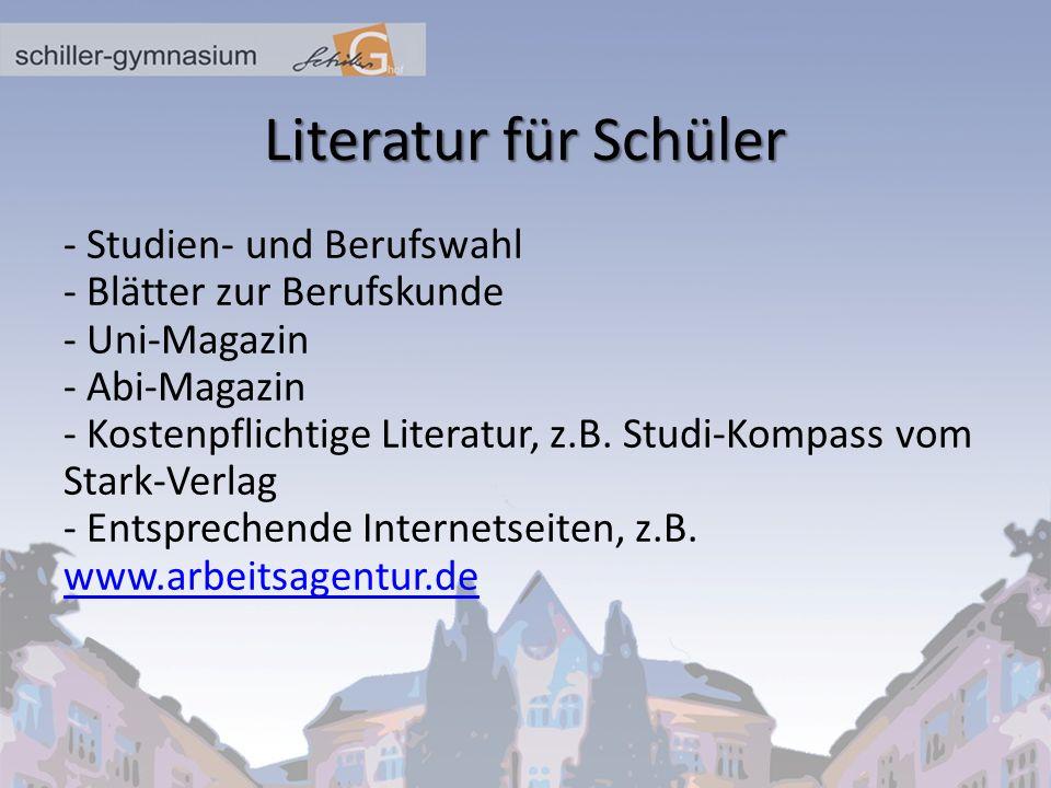 Literatur für Schüler - Studien- und Berufswahl - Blätter zur Berufskunde - Uni-Magazin - Abi-Magazin - Kostenpflichtige Literatur, z.B. Studi-Kompass