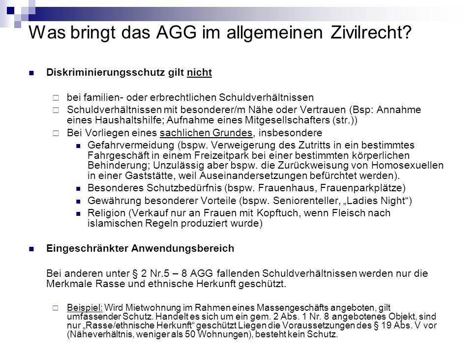 Was bringt das AGG im allgemeinen Zivilrecht? Diskriminierungsschutz gilt nicht bei familien- oder erbrechtlichen Schuldverhältnissen Schuldverhältnis