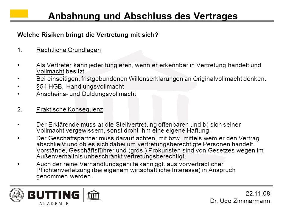 22.11.08 Dr.Udo Zimmermann Anbahnung und Abschluss des Vertrages i.A.