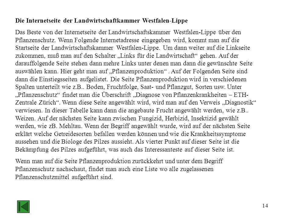 14 Die Internetseite der Landwirtschaftkammer Westfalen-Lippe Das Beste von der Internetseite der Landwirtschaftskammer Westfalen-Lippe über den Pflan