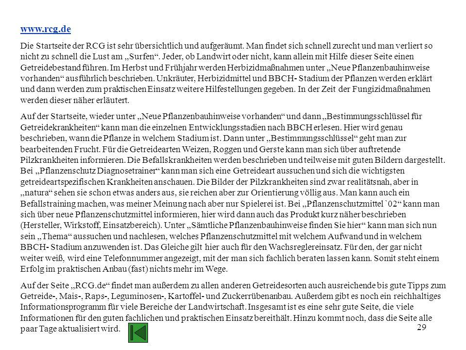 29 www.rcg.de Die Startseite der RCG ist sehr übersichtlich und aufgeräumt. Man findet sich schnell zurecht und man verliert so nicht zu schnell die L